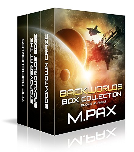 Backworlds Box Collection: Books 1, 2, and 3 (Backworlds Box Sets) (English Edition)