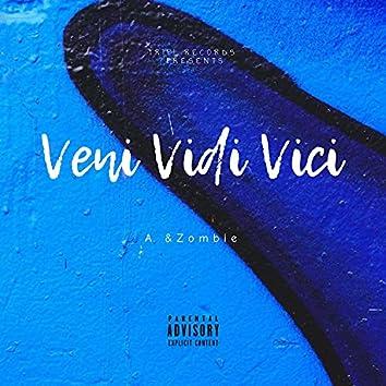 Veni Vidi Vici (feat. Zombie)
