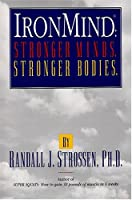 Ironmind: Stronger Minds, Stronger Bodies