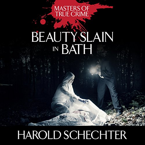 Beauty Slain in Bath: The Titterton Tragedy of 1936 audiobook cover art