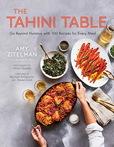 The Tahini Table: Go Beyond Hummus with 100 Recipes for Every Meal (English Edition)