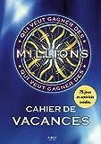 Cahier de vacances Qui veut gagner des Millions ?