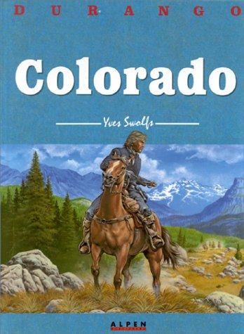 Durango, tome 11 : Colorado