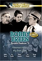 Bobby Breen Double Feature, Vol. 3 (Fisherman's Wharf / Way Down South)