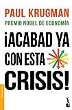 ¡Acabad ya con esta crisis! (Divulgación)