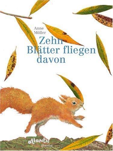 Zehn Blätter fliegen davon by Anne Möller(1905-06-30)