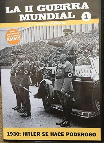 La 2ª Segunda Guerra Mundial - 1.LA NUEVA ALEMANIA