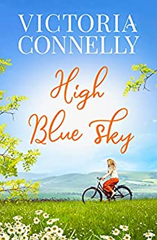 High Blue Sky (The House in the Clouds Book 2) (English Edition) par [Victoria Connelly]