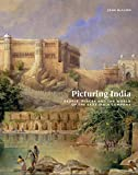 Picturing India: People, Places, and the World of the East India Company