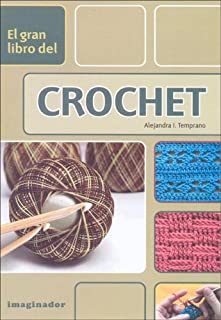 El gran libro del crochet / The Great Book of Crochet (Spanish Edition)