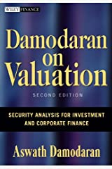 Damodaran on Valuation: Security Analysis for Investment and Corporate Finance (Wiley Finance Book 324) Kindle Edition