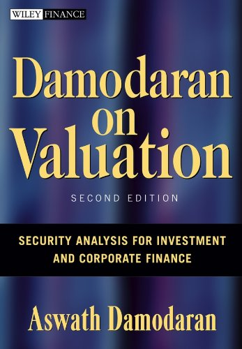 Compare Textbook Prices for Damodaran on Valuation: Security Analysis for Investment and Corporate Finance 2 Edition ISBN 9780471751212 by Damodaran, Aswath