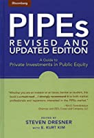 PIPEs: A Guide to Private Investments in Public Equity (Bloomberg Financial)