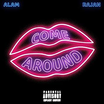 Come Around (feat. RAJAN)
