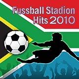 Fussball Stadion Hits 2010