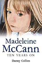 Madeline McCann: 10 Years On