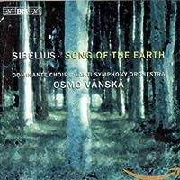 シベリウス:カンタータ集 (Song of the Earth)[Import]