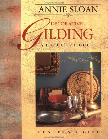 Decorative Gilding: A Practical Guide