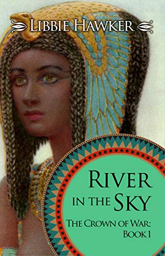 River in the Sky (The Crown of War Book 1) (English Edition)