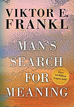 Man's Search For Meaning, Gift Edition by [Viktor E. Frankl, Harold S. Kushner, William J. Winslade]