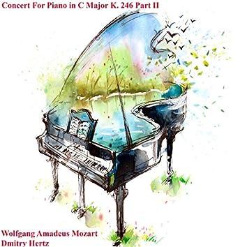 Concert for Piano in C Major K. 246 Part II