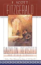 Babylon Revisited: And Other Stories