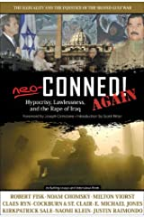 Neo-Conned! Again: Hypocrisy, Lawlessness, and the Rape of Iraq Paperback