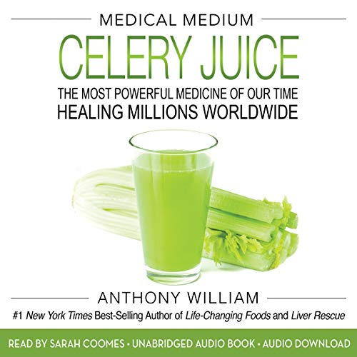 Medical Medium Celery Juice audiobook cover art