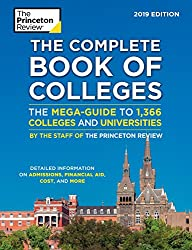The Complete Book of Colleges, 2019 Edition - Best College Guides 2019