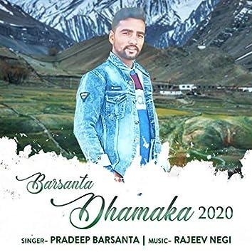Barsanta Dhamaka