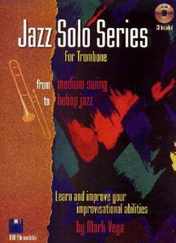 Jazz Solo Series for Trombone (Book/audio files)
