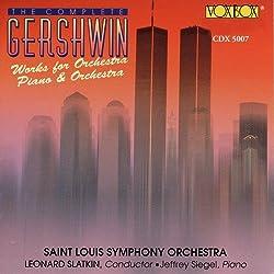 George Gershwin : Œuvres pour Orchestre et pour Piano & Orchestre (Intégrale)