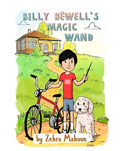 Billy Bewell's Magic Wand: A Law of Attraction Story Book (The Adventures of Billy Bewell 1) (English Edition)