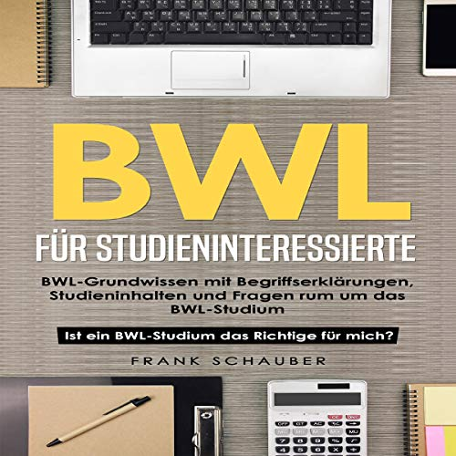 BWL für Studieninteressierte [Business Administration for Prospective Students] audiobook cover art