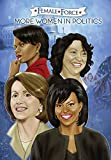Female Force: Women in Politics Volume 2: A Graphic Novel