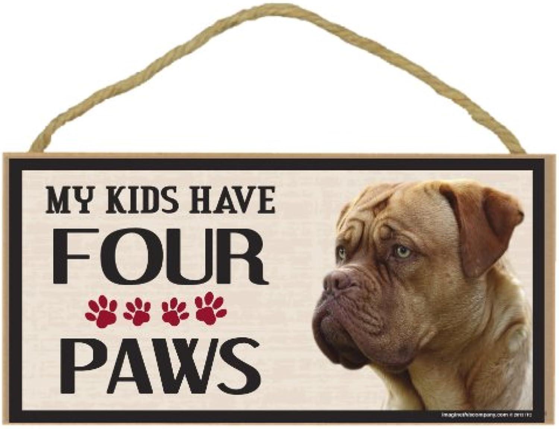 Imagine This Wood Breed Four Paws Sign, Douge De Bordeaux