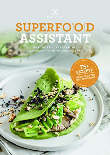 Superfood Assistant – Gesunder Lifestyle mit Sprossen und Microgreens