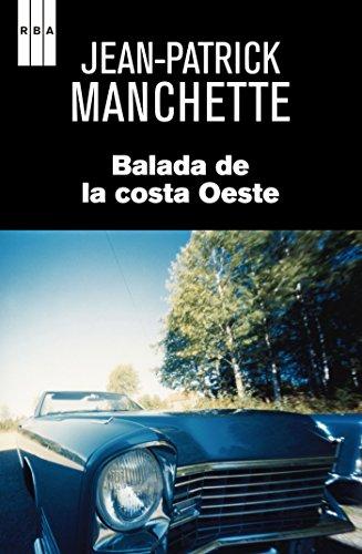 Balada de la costa Oeste (NOVELA POLICÍACA) (Spanish Edition)