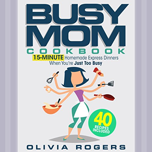 The Busy Mom Cookbook audiobook cover art