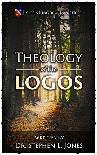 Theology of the Logos (English Edition)