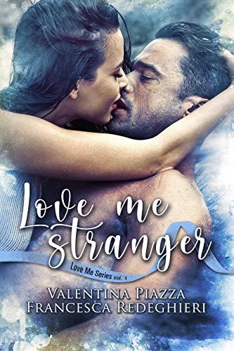 Love Me Stranger