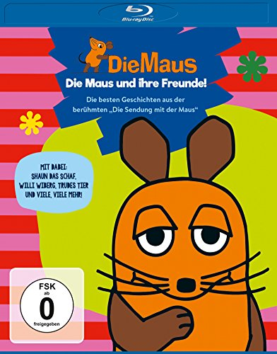 Die Sendung mit der Maus - Die Maus und ihre Freunde [Blu-ray]