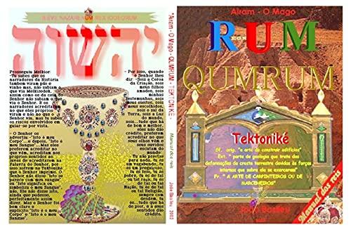 AIRAM em QUMRUM - A TEKTONIKE: Manual dos Reis