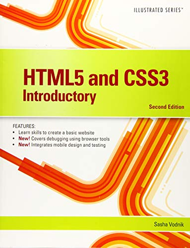 Compare Textbook Prices for HTML5 and CSS3, Illustrated Introductory Illustrated Series 2 Edition ISBN 9781305394056 by Vodnik, Sasha