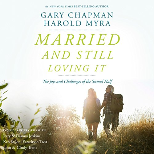 Married and Still Loving It audiobook cover art
