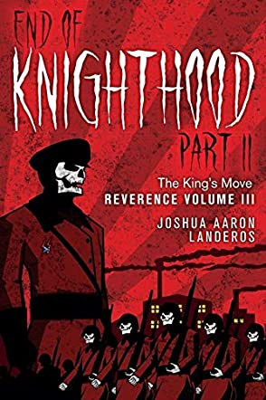 End of Knighthood Part II