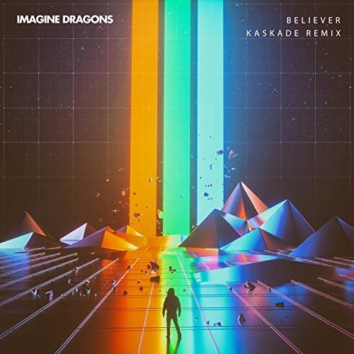 Imagine Dragons & Kaskade