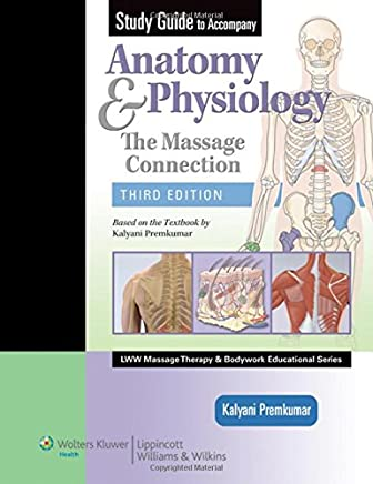 Anatomy & Physiology: The Massage Connection