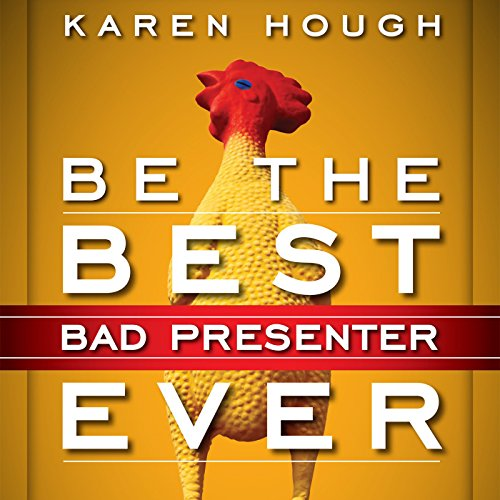 Be the Best Bad Presenter Ever audiobook cover art