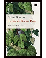 La Hija De Robert Poste, ( 17ヲ ed) (Impedimenta)